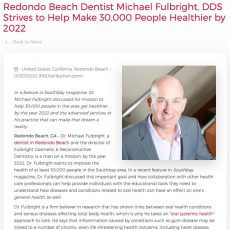 Redondo Beach dentist Michael Fulbright, DDS was recently featured in Southbay magazine.